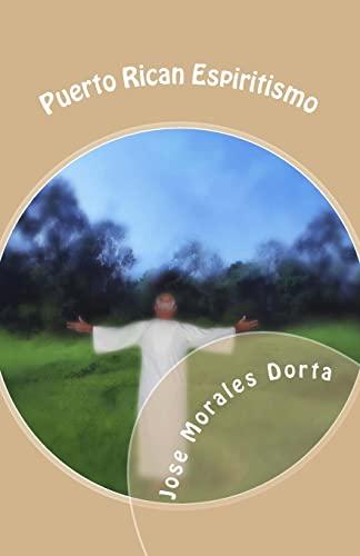 Puerto Rican Espiritismo (Paperback): Jose Morales Dorta