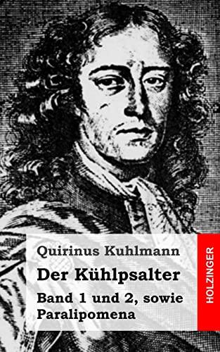 9781484097052: Der Kühlpsalter: Band 1 und 2, sowie Paralipomena