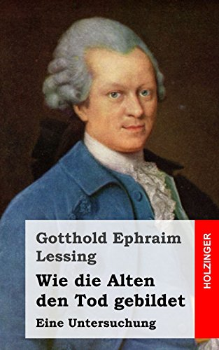 9781484097083: Wie die Alten den Tod gebildet: Eine Untersuchung (German Edition)
