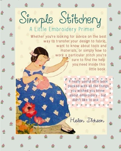 9781484098011: Simple Stitchery: A Little Embroidery Primer