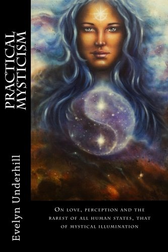 9781484099186: Practical Mysticism: A Little Book For Normal People