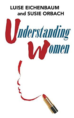 9781484102275: Understanding Women: A Feminist Psychoanalytic Approach