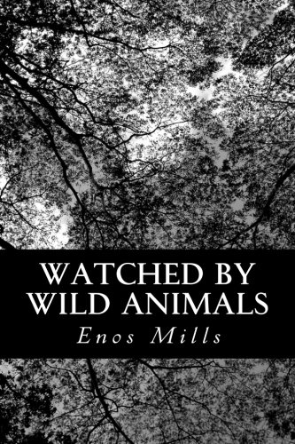 9781484102961: Watched by Wild Animals