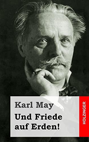 Und Friede auf Erden! (Paperback): Karl May