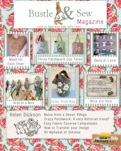 9781484106082: Bustle & Sew Magazine February 2013