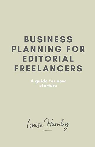 9781484106211: Business Planning for Editorial Freelancers: A Guide for New Starters