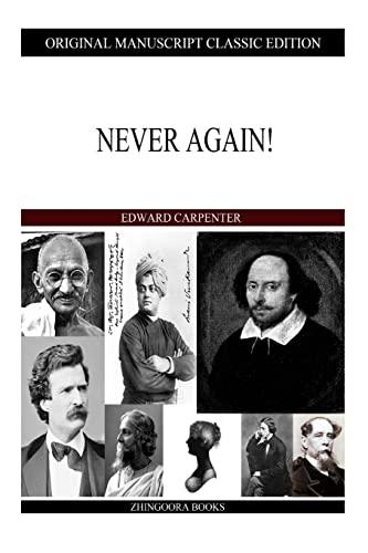 Never Again! (Paperback): Edward Carpenter