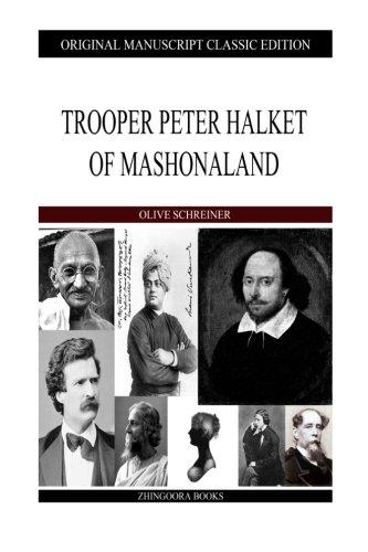 Trooper Peter Halket Of Mashonaland (1484106563) by Olive Schreiner
