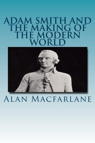 9781484106846: Adam Smith and the Making of the Modern World