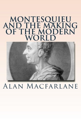 9781484107096: Montesquieu and the Making of the Modern World