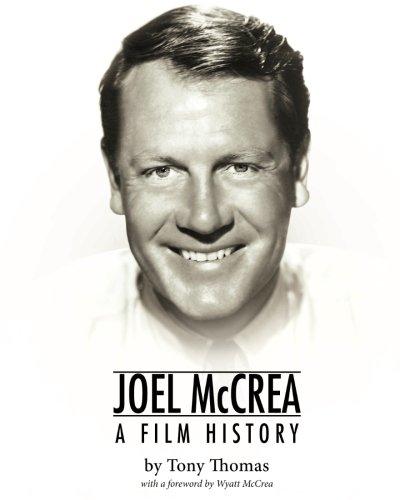 9781484108505: Joel McCrea: A Film History