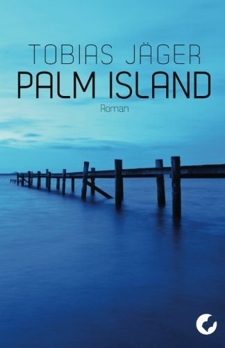 9781484108635: Palm Island (German Edition)