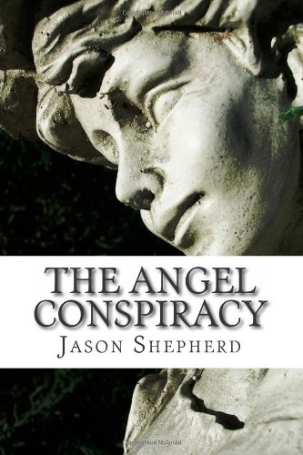 9781484108680: The Angel Conspiracy: A Study of the Biblical