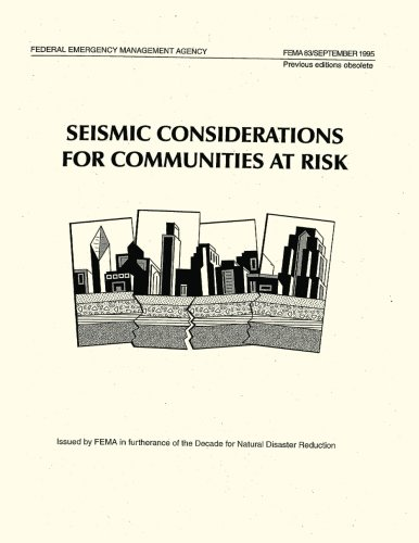 Seismic Considerations for Communities at Risk (FEMA 83): Agency, Federal Emergency Management