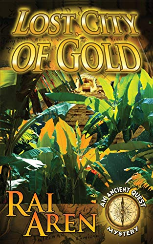 9781484111642: Lost City of Gold (An Ancient Quest Mystery)