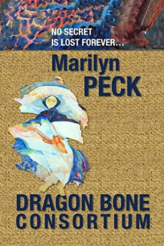 Dragon Bone Consortium (Paperback)