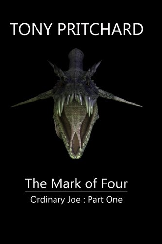 9781484114476: The Mark of Four: Ordinary Joe : Part One (The Majia Stories) (Volume 1)