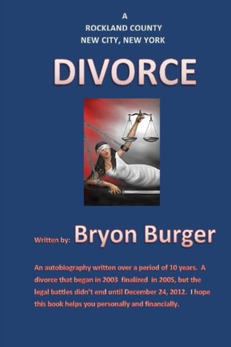 9781484115947: A Rockland County New City, New York Divorce