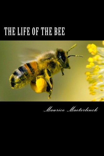 9781484116258: The Life of the Bee