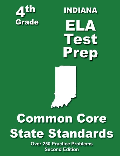 9781484116500: Indiana 4th Grade ELA Test Prep: Common Core Learning Standards