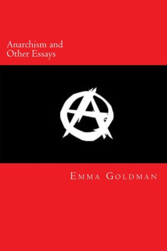 9781484116579: Anarchism and Other Essays