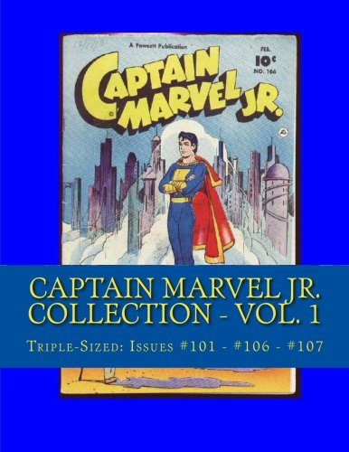 9781484117521: Captain Marvel Jr. Collection - Vol. 1: Triple-Sized: Issues # 101 - #106 - #107