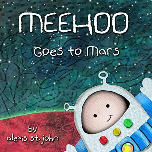9781484118078: Meehoo Goes to Mars (Volume 1)