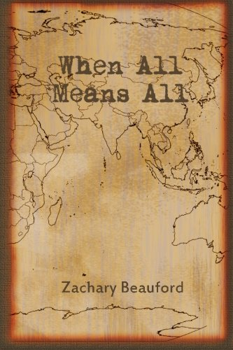 9781484118108: When All Means All: Examining Calvinism and Eternal Security through the lens of scripture