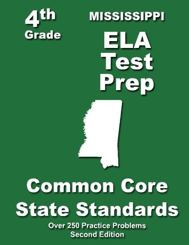 9781484118641: Mississippi 4th Grade ELA Test Prep: Common Core Learning Standards