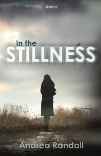 9781484118788: In the Stillness