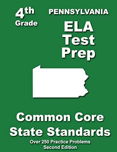 9781484120996: Pennsylvania 4th Grade ELA Test Prep: Common Core Learning Standards