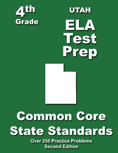 9781484121252: Utah 4th Grade ELA Test Prep: Common Core Learning Standards