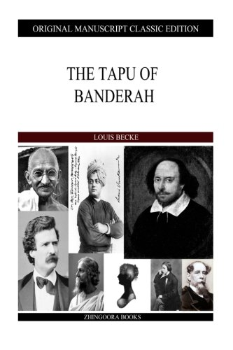 The Tapu Of Banderah (1484121643) by Louis Becke