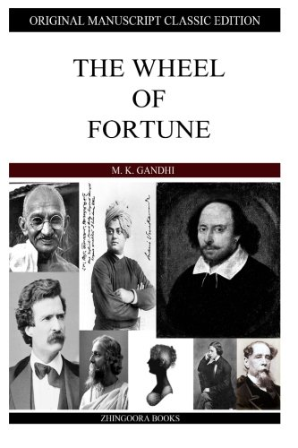 The Wheel Of Fortune (9781484122587) by M. K. Gandhi