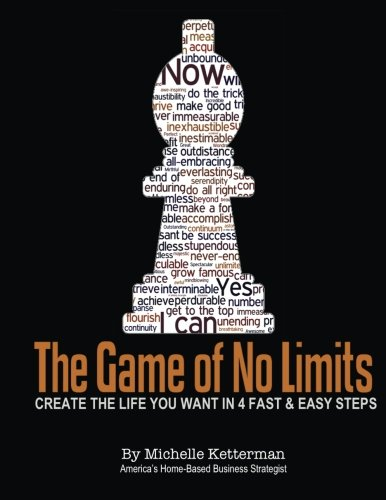 9781484123829: The Game of No Limits: Overcome any obstacle to achieve what you want