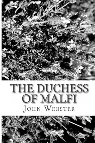 9781484125182: The Duchess of Malfi