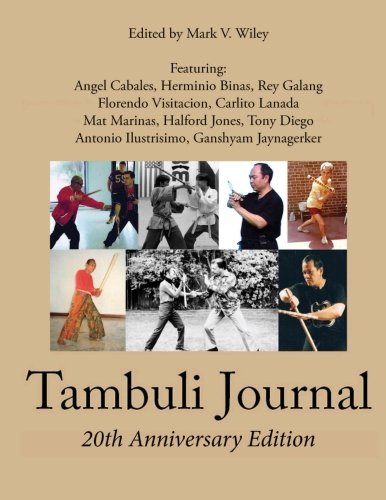Tambuli Journal: 20-Year Anniversary Edition: Mark V. Wiley; Mike Young; JC Cabiero; Graham Dwyer; ...