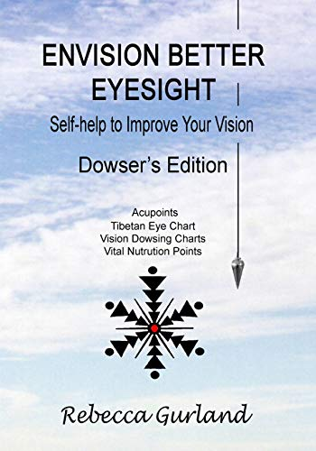 9781484126592: Envision Better Eyesight - Dowser's Edition: Self Help to Improve Your Vision