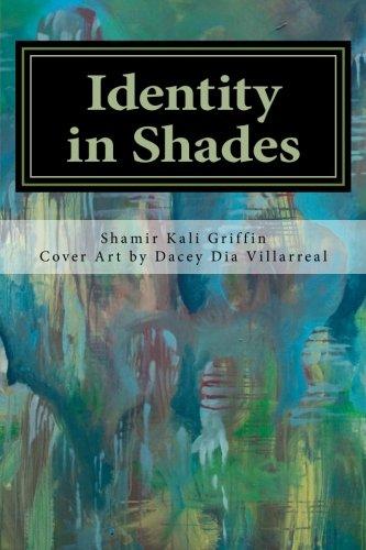 9781484126653: Identity in Shades: Wisdom & Soul