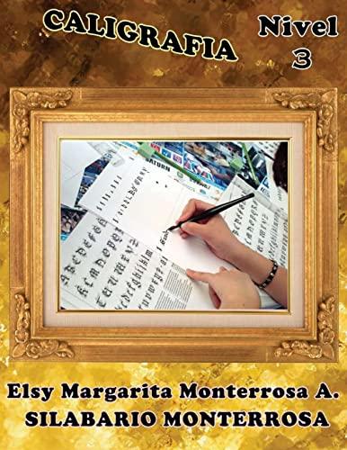 9781484126707: Caligrafia Nivel 3: Ejercicios de Grafomotricidad aptos desde seis años de edad: Volume 12 (Silabario Monterrosa)