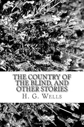 9781484127087: The Country of the Blind, and Other Stories