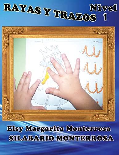 9781484127162: Rayas y Trazos Nivel Uno: Grafomotricidad en Cuadrícula, apto desde cuatro años.: 3 (Silabario Monterrosa)