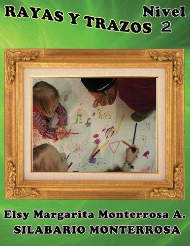 9781484127292: Rayas y Trazos Nivel Dos: Grafomotricidad en cuadícula apto desde cinco años de edad. (Silabario Monterrosa) (Volume 7) (Spanish Edition)