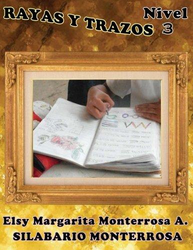 9781484127384: Rayas y Trazos Nivel Tres: Ejercicios de Grafomotricidad en Cuadrícula, aptos desde seis años de edad.: Volume 11 (Silabario Monterrosa)