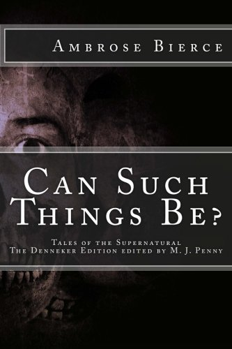 9781484127674: Can Such Things Be: Tales of the Supernatural