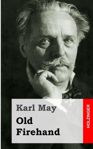 9781484128299: Old Firehand (German Edition)