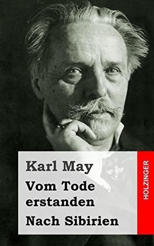9781484128329: Vom Tode erstanden / Nach Sibirien (German Edition)