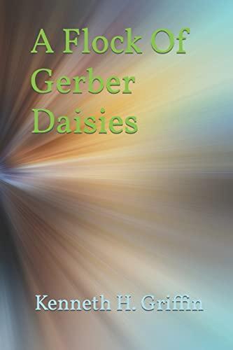 9781484129173: A Flock Of Gerber Daisies