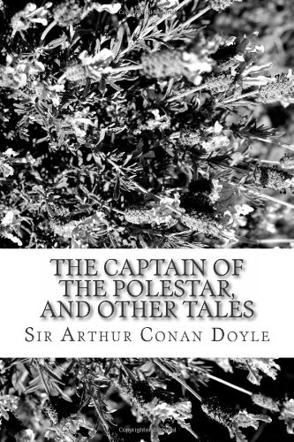 9781484129845: The Captain of the Polestar, and Other Tales