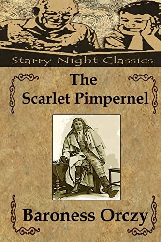 9781484129852: The Scarlet Pimpernel (Volume 1)